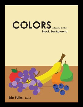 Colors for Special Children: Black Background