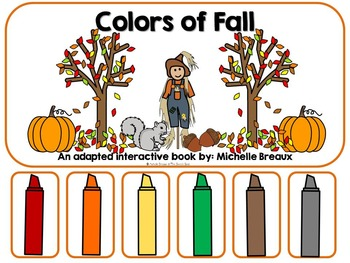 Colors of Fall- Adapted Interactive Book {Autism, Early Childhood, Special Ed}