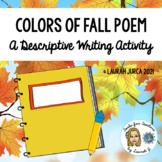 Colors of Fall Poem: A Descriptive Writing Activity