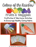 Colors of the Rainbow: Fruits and Veggies Craftivities and Take-Home Activities