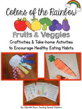 Colors of the Rainbow: Fruits and Veggies Craftivities and