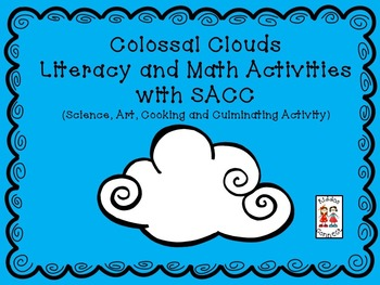 Colossal Clouds  Literacy and Math Activities with SACC