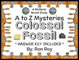 Colossal Fossil : A to Z Mysteries Super Edition #10 (Roy) Novel Study (26 pgs)