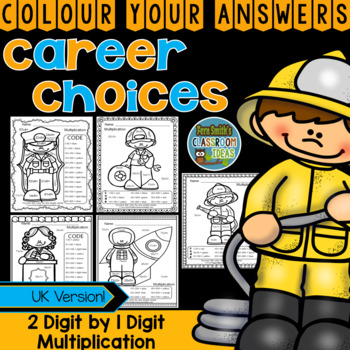 Colour By Numbers Careers: 2 Digit by 1 Digit Multiplication UK Version
