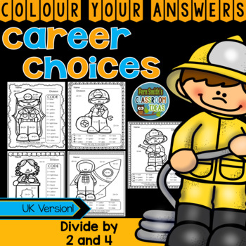Colour By Numbers Careers: Divide by 2 and 4 UK Version