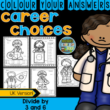 Colour By Numbers Careers: Divide by 3 and 6 UK Version