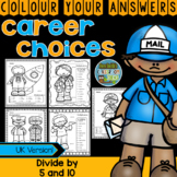 Colour By Numbers Careers: Divide by 5 and 10 UK Version