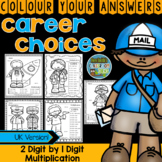 Colour By Numbers Careers: MORE 2 Digit by 1 Digit Multiplication UK Version