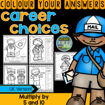 Colour By Numbers Careers: Multiply by 5 and 10 UK Version