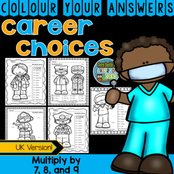 Colour By Numbers Careers: Multiply by 7, 8, and 9 UK Version
