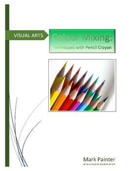 Colour Mixing Techniques with Pencil Crayon