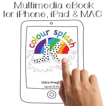 Colour Splash | Learn Colours | Multimedia eBook | iOS Devices & MAC