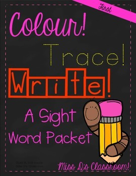 Colour, Trace, Write: First Grade Sight Words!