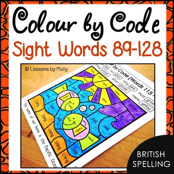 Colour by Code Sight Words {Words 89 to 128} British Spelling