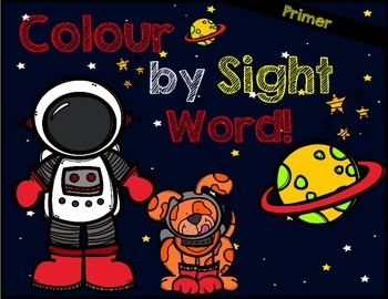 Colour by Sight Word: Primer Outta This World Edition