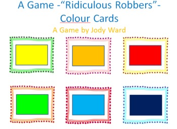 Colour/Color Game - Ridiculous Robbers