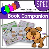 Dog's Colorful Day Communication Boards and Activities