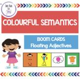 Colourful Semantics Boom Cards - Floating Adjectives - Tel