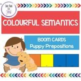Colourful Semantics Boom Cards - Puppy Prepositions - Teletherapy