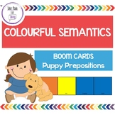 Colourful Semantics Boom Cards - Puppy Prepositions - Teletherapy
