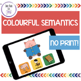 Distance Learning Teletherapy - Colourful Semantics NO PRINT pack