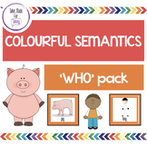 Who? Pack - Colourful Semantics