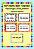 Editable Colourful Sign template for Classroom or Learning Environment Signs