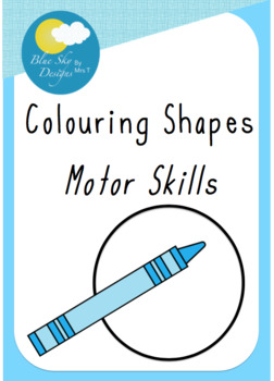 Colouring Shapes (Motor Skills)