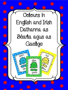 Colours in ENGLISH/IRISH, Dathanna as BÉARLA/GAEILGE