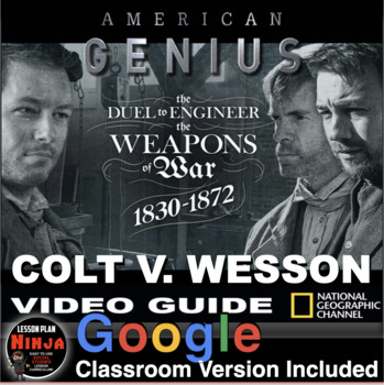 Colt v. Wesson American Genius: Duel to Engineer the Weapons of War Video Guide