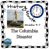 Columbia Disaster History Minute Cross Curricular History