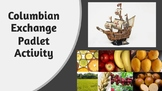 Columbian Exchange Padlet Activity