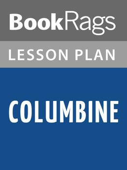 Columbine Lesson Plans