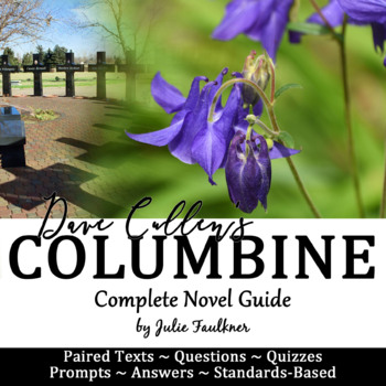 Columbine Literature Guide, Unit Plan, Dave Cullen, Distance Learning