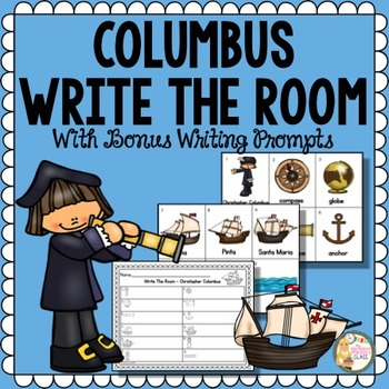 Columbus Day Write the Room and Writing Prompts