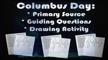 Columbus Day Activity: fun, engaging primary source, guiding Qs & drawing task