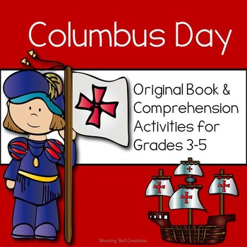 Columbus Day: Book, Comprehension Activities, and Map