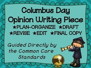 Columbus Day Opinion Writing--Persuasive--Piece Pack--Comm