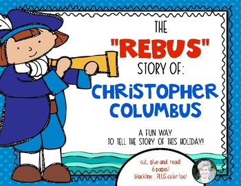 Columbus Day {Rebus Story} for Kindergarten and First Grade