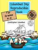 Columbus Day Reproducible Book- Grades K-1 with written response
