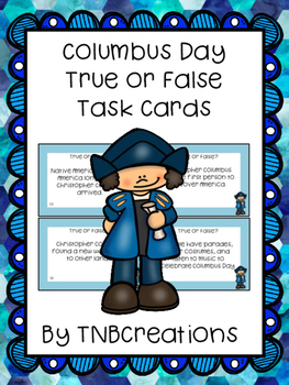 Columbus Day Activities True or False Task Cards