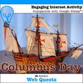 Columbus Day WebQuest - Engaging Internet Activity {Includes Google Slides}