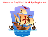 Columbus Day Word Work Packet – 20 words no prep spelling packet, 90 pages