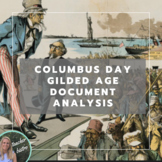 Columbus Day and the Gilded Age Document Analysis