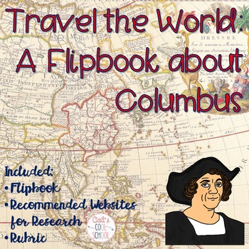 Christopher Columbus Explorer Research Flipbook