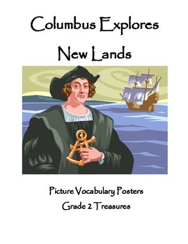 Columbus Explores New Lands Vocabulary Posters Grade 2 Treasures