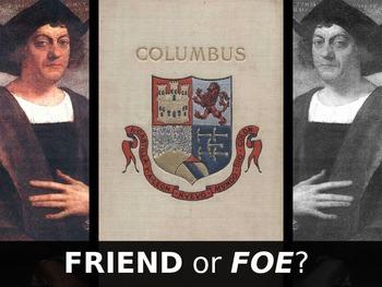 Columbus - Friend or Foe