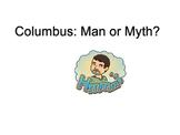Columbus: Man or Myth?