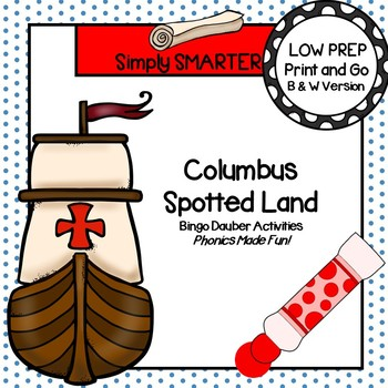 Columbus Spotted Land:  NO PREP Columbus Day Themed Bingo Dauber Activities