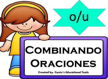 Combining Sentences - Spanish- Combinando Oraciones 2